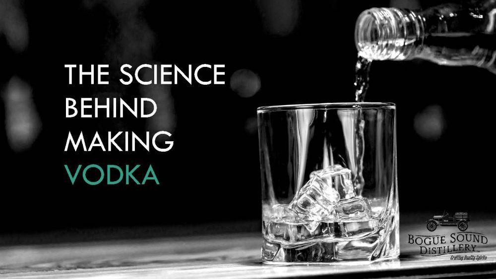 Science behind vodka